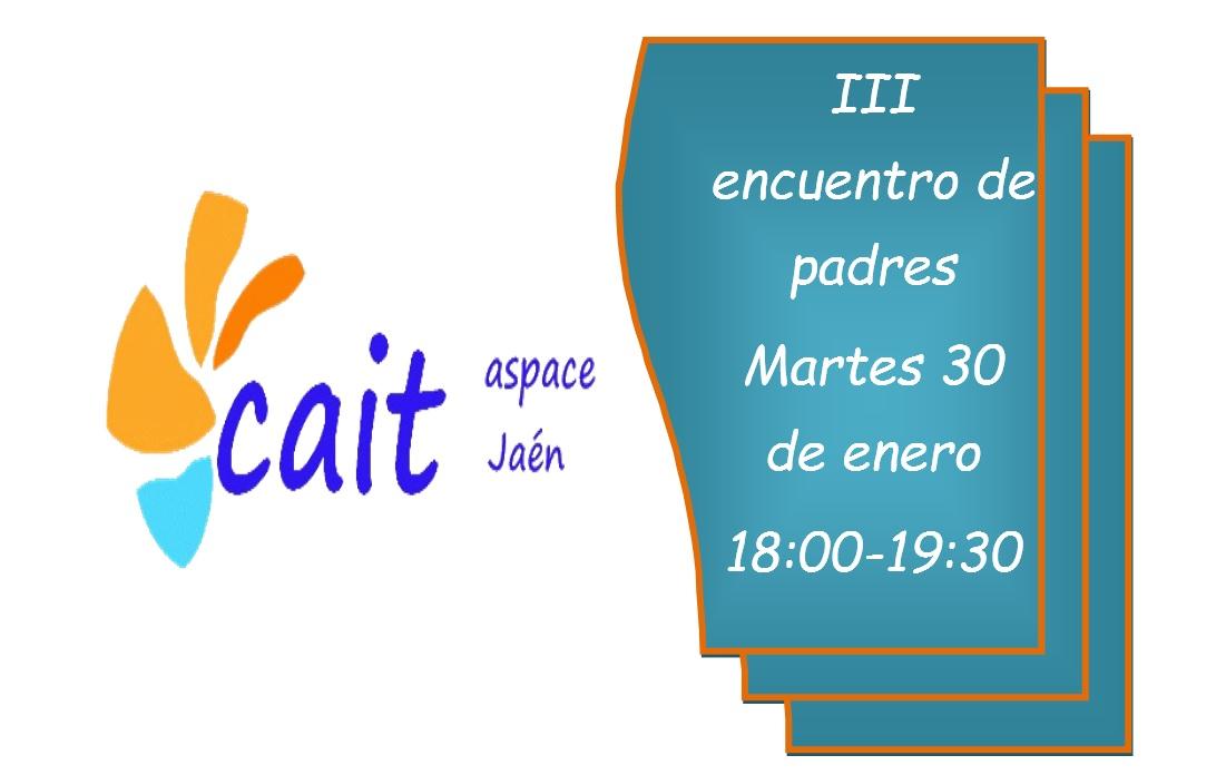 III encuentro de padres de niños del CAIT, el 30 de enero