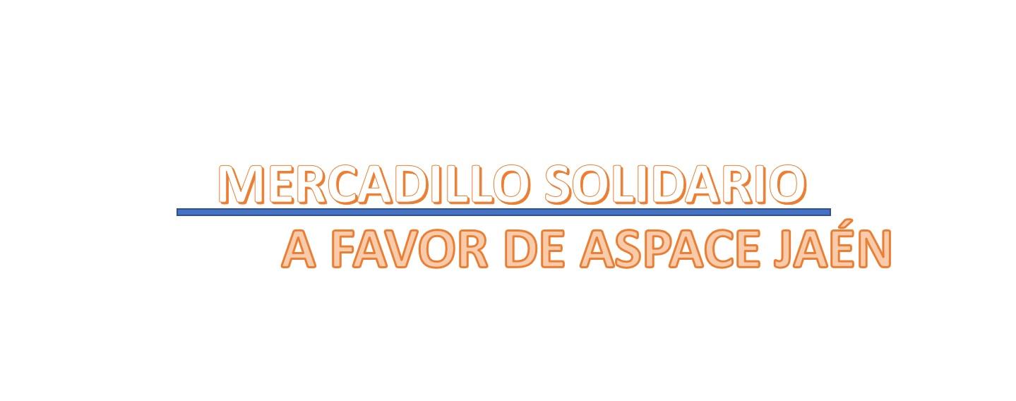VI Mercadillo Solidario de los internos del Centro Penitenciario Jaén II a beneficio de Aspace Jaén