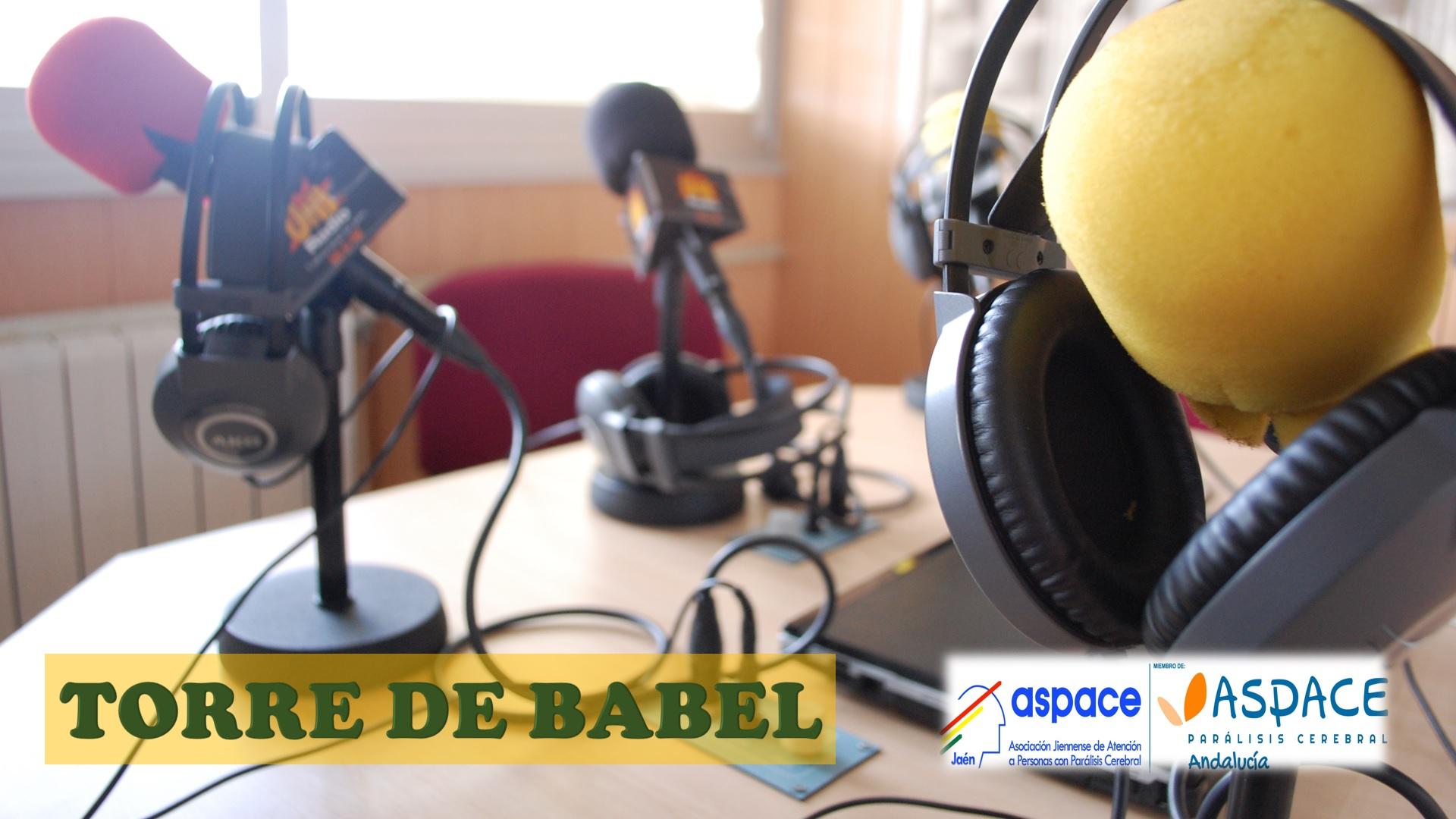 Este martes comienza en UniRadio Jaén, «Torre de Babel», un espacio dedicado a Aspace Jaén